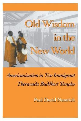 Old Wisdom in New World: Americanization (Paperback)