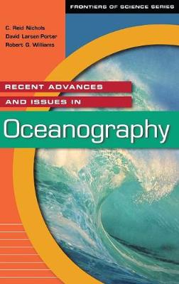 Recent Advances and Issues in Oceanography - Frontiers of Science (Hardback)