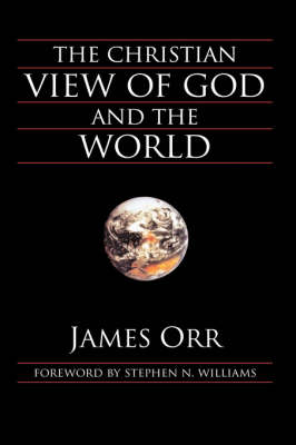 The Christian View of God and the World (Hardback)