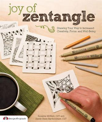 Joy of Zentangle: Drawing Your Way to Increased Creativity, Focus, and Well-being (Paperback)
