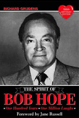 Spirit of Bob Hope: One Hundred Years, One Million Laughs (Paperback)