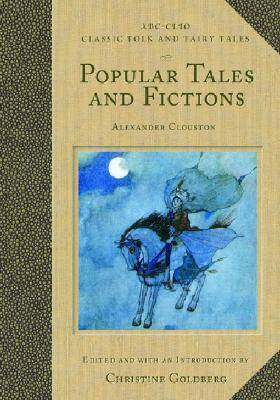Popular Tales and Fictions: Their Migrations and Transformations - Classic Folk and Fairy Tales (Hardback)