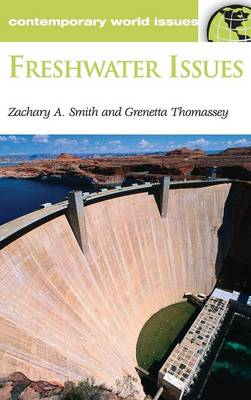 Fresh Water Issues: A Reference Handbook - Contemporary World Issues (Hardback)