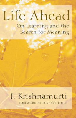 Life Ahead: On Learning and the Search for Meaning (Paperback)