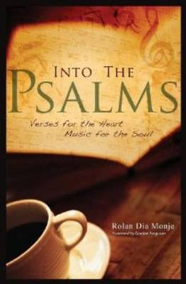 Into the Psalms: Verses for the Heart, Music for the Soul (Paperback)