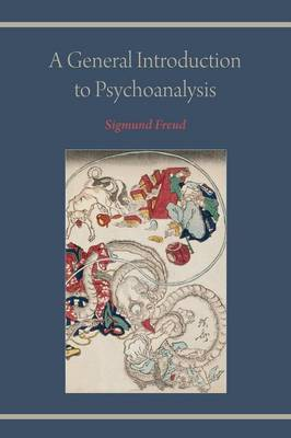 A General Introduction to Psychoanalysis (Paperback)
