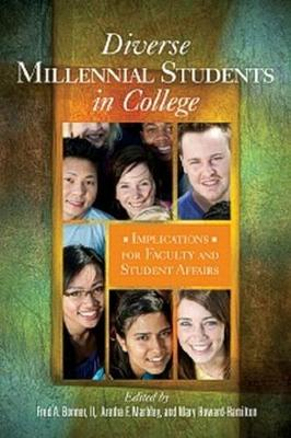 Diverse Millennial Students in College: Implications for Faculty and Student Affairs (Paperback)