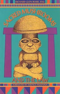 Sacred Mushrooms & the Law (Paperback)