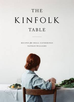 The Kinfolk Table (Hardback)