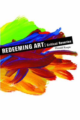 Redeeming Art: Critical Reveries (Paperback)