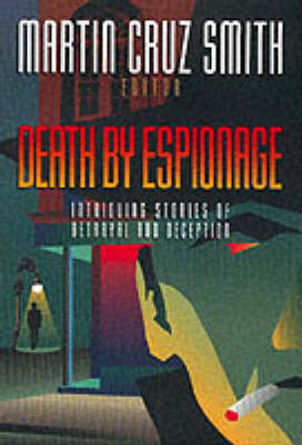 Cover Death by Espionage: Intriguing Stories of Betrayal and Deception