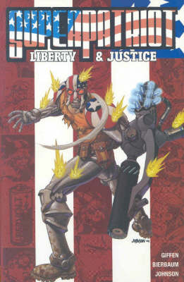 Superpatriot: Liberty and Justice: Liberty and Justice (Paperback)