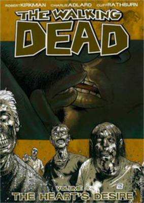 The Walking Dead: Heart's Desire v. 4 (Paperback)