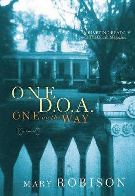 One D.O.A., One on the Way (Paperback)