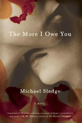 The More I Owe You: A Novel (Paperback)
