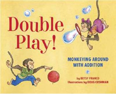 Double Play: Monkeying Around with Addition (Hardback)