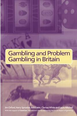Gambling and Problem Gambling in Britain (Paperback)
