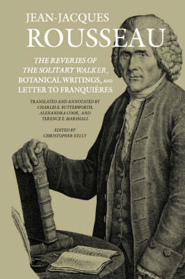 "Collected Writings of Rousseau: ""Reveries of the Solitary Walker"", ""Botanical Writings"" and ""Letters to Franquieres"" v. 8 - The collected works of Rousseau v. 8 (Hardback)"