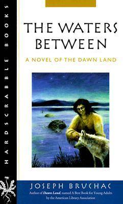 Waters Between: A Novel of the Dawn Land - Hardscrabble Books (Paperback)