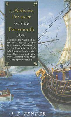 Audacity, Privateer Out of Portsmouth: Volume 2 - Hardscrabble Books (Paperback)