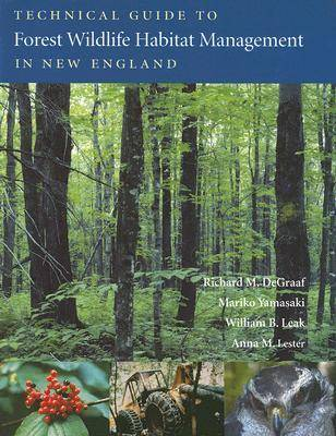 Technical Guide to Forest Wildlife Habitat Management in New England (Paperback)