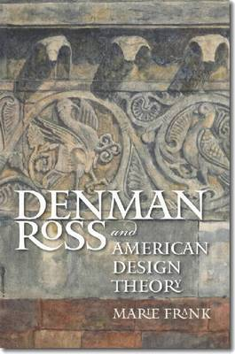 Denman Ross and American Design Theory (Hardback)