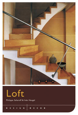 Design and Decor: Loft (Hardback)