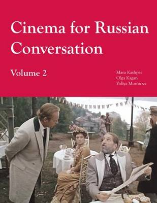 Cinema for Russian Conversation: Volume 2 (Paperback)