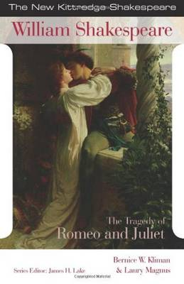 The Tragedy of Romeo and Juliet - New Kittredge Shakespeare (Paperback)