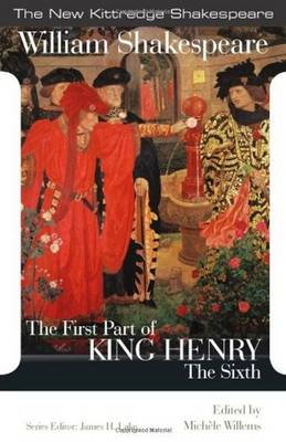 The First Part of King Henry the Sixth - New Kittredge Shakespeare (Paperback)