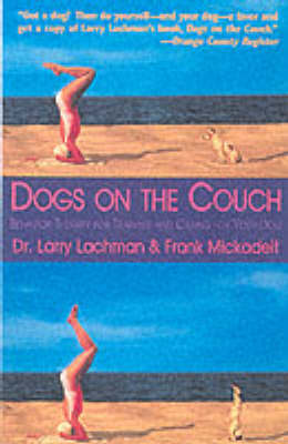 Dogs on the Couch: Behavior Therapy for Training and Caring for Your Dog (Paperback)