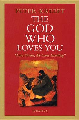 The God Who Loves You (Paperback)
