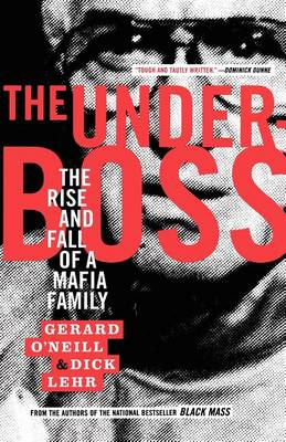 The Underboss: The Rise and Fall of a Mafia Family (Paperback)