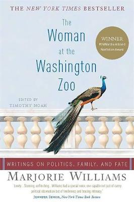 The Woman at the Washington Zoo: Writings on Politics, Family and Fate (Paperback)