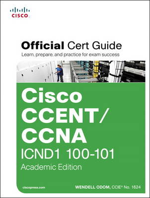 CCENT/CCNA ICND1 100-101 Official Cert Guide (Mixed media product)