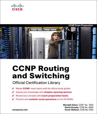 CCNP Routing and Switching Official Certification Library (Exams 642-902, 642-813, 642-832) (Mixed media product)