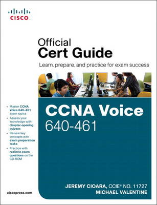 CCNA Voice 640-461: Official Cert Guide (Mixed media product)