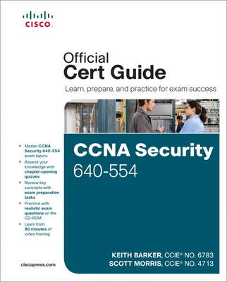 CCNA Security 640-554 Official Cert Guide (Mixed media product)