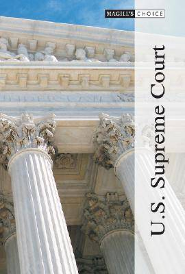 U.S. Supreme Court - Magill's Choice (Hardback)