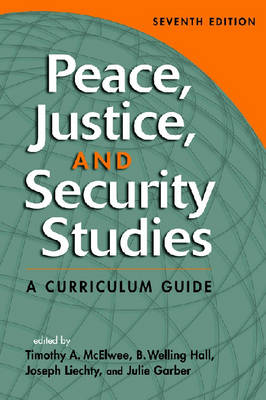 Peace, Justice, and Security Studies: A Curriculum Guide (Paperback)