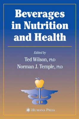 Beverages in Nutrition and Health - Nutrition and Health (Hardback)
