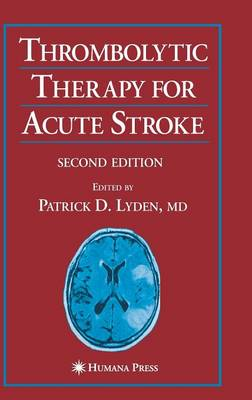 Thrombolytic Therapy for Acute Stroke - Current Clinical Neurology (Hardback)