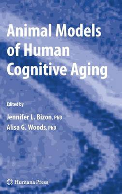 Animal Models of Human Cognitive Aging - Aging Medicine (Hardback)