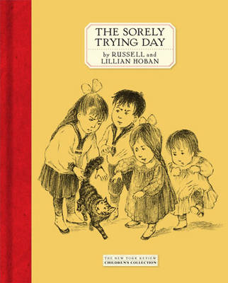 The Sorely Trying Day (Hardback)