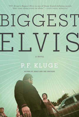 Biggest Elvis: A Novel (Paperback)