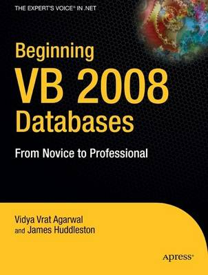 Beginning VB 2008 Databases: From Novice to Professional (Paperback)