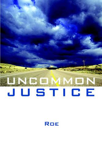 Uncommon Justice (Paperback)