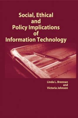 Social, Ethical and Policy Implications of Information Technology (Hardback)