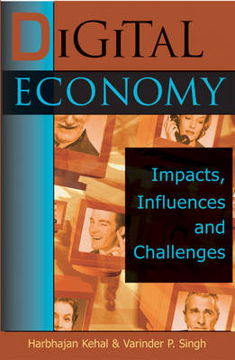 Digital Economy: Impacts, Influences and Challenges (Hardback)