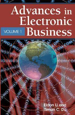 Advances in Electronic Business (Paperback)